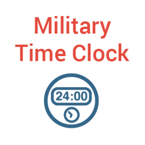 Military Time Clock