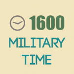 What is 1600 Military Time?