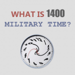 What is 1400 Military Time Featured Image